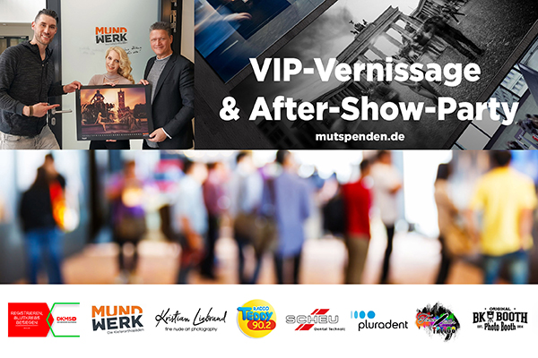 Mut spenden – VIP-Vernissage und After-Show-Party